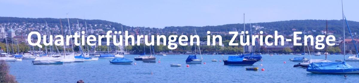 Quartierführungen in Zürich-Enge